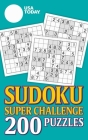 USA TODAY Sudoku Super Challenge: 200 Puzzles (USA Today Puzzles #24) Cover Image