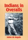 Indians in Overalls Cover Image
