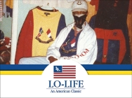 Lo-Life: An American Classic Cover Image