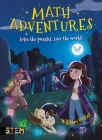 Math Adventures: Solve the Puzzles, Save the World! Cover Image