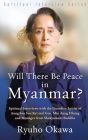 Will There Be Peace in Myanmar? Cover Image