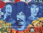 San Francisco and the Bay Area: The Haight-Ashbury Edition Cover Image