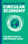 Welcome to the Circular Economy: The next step in sustainable living Cover Image