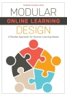Modular Online Learning Design: A Flexible Approach for Diverse Learning Needs Cover Image