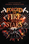 Forged in Fire and Stars (Loresmith #1) Cover Image