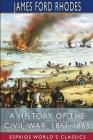 A History of the Civil War, 1861-1865 (Esprios Classics) Cover Image