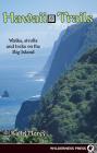 Hawaii Trails: Walks Strolls and Treks on the Big Island Cover Image