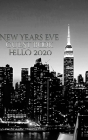 New Years Eve Iconic Manhattan Night Skyline Hello 2020 blank guest book Cover Image