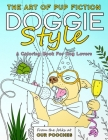 Doggie Style: The Art of Pup Fiction Coloring Book for Dog Lovers Cover Image