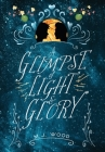 A Glimpse of Light & Glory Cover Image