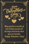 Happy Valentine's Day: May you feel a wealth of love today and get all the hugs and kisses that you can handle. Happy Valentine's Day!.Golden Cover Image