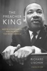 The Preacher King: Martin Luther King, Jr. and the Word That Moved America Cover Image