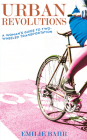 Urban Revolutions: A Woman's Guide to Two-Wheeled Transportation (Bicycle) Cover Image