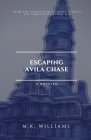 Escaping Avila Chase Cover Image