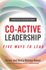 Co-Active Leadership, Second Edition: Five Ways to Lead Cover Image