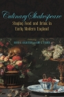 Culinary Shakespeare: Staging Food and Drink in Early Modern England (Medieval & Renaissance Literary Studies) Cover Image