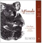 Affimals: Affirmations + Animals (Animal Ethics. Stories and Pictures #1) Cover Image