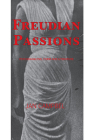 Freudian Passions: Psychoanalysis, Form and Literature Cover Image