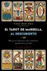 El Tarot de Marsella Al Descubierto Cover Image