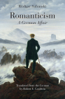 Romanticism: A German Affair Cover Image