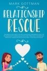 Relationship rescue: This book includes the Anti-Jealousy Handbook and the Relationship Communication Cure. Practice Confidence, Improve Co Cover Image