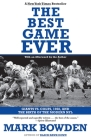 The Best Game Ever: Giants vs. Colts, 1958, and the Birth of the Modern NFL Cover Image
