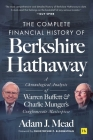 The Complete Financial History of Berkshire Hathaway: A Chronological Analysis of Warren Buffett and Charlie Munger's Conglomerate Masterpiece Cover Image