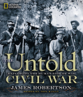 The Untold Civil War: Exploring the Human Side of War Cover Image