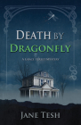 Death by Dragonfly (Grace Street Mysteries #6) Cover Image