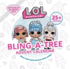 L.O.L. Surprise! Bling-A-Tree Advent Calendar: (L.O.L. Gifts for Girls Aged 6+, LOL Surprise, Trim a Tree, Craft Kit, 25+ Surprises) Cover Image