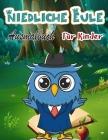 Eule-Malbuch für Kinder: Magische Ausmal-Seiten, perfekte Party-Gefälligkeit, tolles Geschenk für Jungen und Mädchen Cover Image