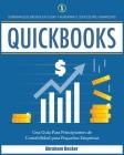 Quickbooks: Dominar Quickbooks en 3 Días y Aumentar su Coeficiente Financiero. Una Guía Para Principiantes de Contabilidad para Pe Cover Image