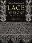Pictorial Archive of Lace Designs: 325 Historic Examples (Dover Pictorial Archives) Cover Image