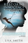 Restored Innocence: Transforming Hope For Survivors of Sexual Abuse Cover Image
