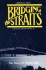 Bridging the Straits: The Story of Mighty Mac (Michigan) Cover Image