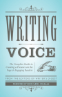 Writing Voice: The Complete Guide to Creating a Presence on the Page and Engaging Readers Cover Image