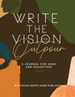 Write The Vision: The Outpour Cover Image
