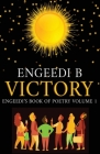Victory Engeedi's Book of Poetry and Affirmations Volume 1 Cover Image