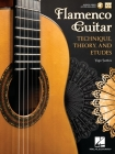 Flamenco Guitar: Technique, Theory and Etudes Cover Image