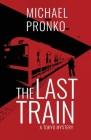 The Last Train (Detective Hiroshi #1) Cover Image