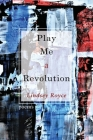 Play Me a Revolution Cover Image