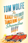 The Kandy-Kolored Tangerine-Flake Streamline Baby Cover Image