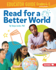 Read for a Better World Educator Guide Grades 4-5 Cover Image