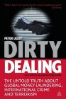 Dirty Dealing: The Untold Truth about Global Money Laundering, International Crime and Terrorism Cover Image