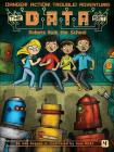 Robots Rule the School (The DATA Set #4) Cover Image