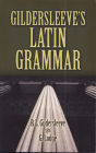 Gildersleeve's Latin Grammar (Dover Language Guides) Cover Image