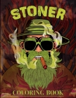 Stoner Coloring Book: Trippy Psychedelic Coloring Book for Adults for Relaxation and Stress Relief. Cover Image