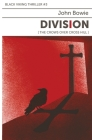 Division: The Crows Over Cross Hill Cover Image
