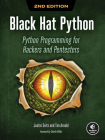 Black Hat Python, 2nd Edition: Python Programming for Hackers and Pentesters Cover Image