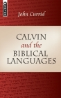 Calvin and the Biblical Languages Cover Image